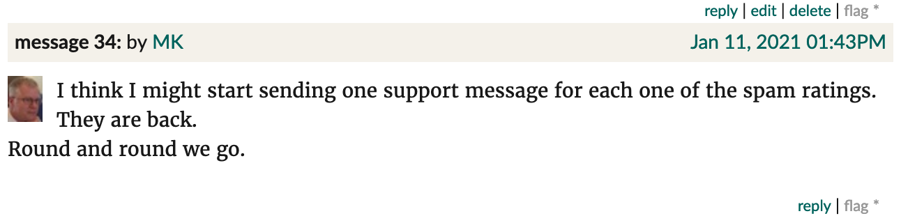"Goodreads screenshot. MK: ""I think I might start sending one support message for each one of the spam ratings. They are back. Round and round we go."""