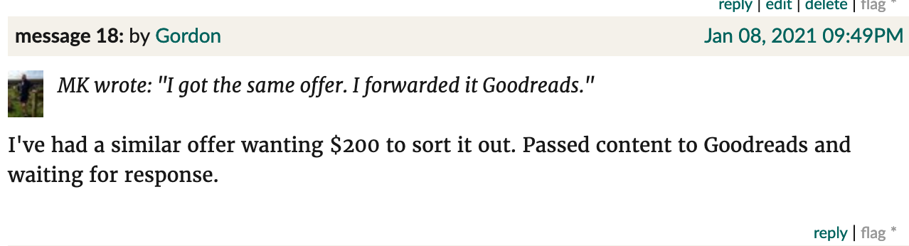 "Screenshot from Goodreads. Gordon:""I've had a similar offer wanting $200 to sort it out. Passed content to Goodreads and waiting for response."""