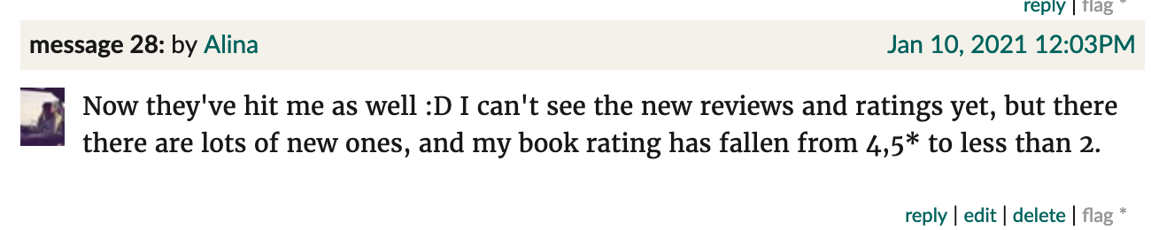 "Goodreads screenshot. Alina: ""Now they've hit me as well :D I can't see the new reviews and ratings yet, but there there are lots of new ones, and my book rating has fallen from 4,5* to less than 2."""